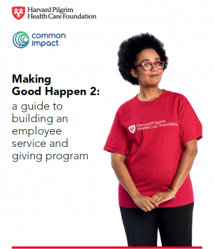 Making Good Happen at Work 2: A Guide to Building an Employee Service and Giving Program